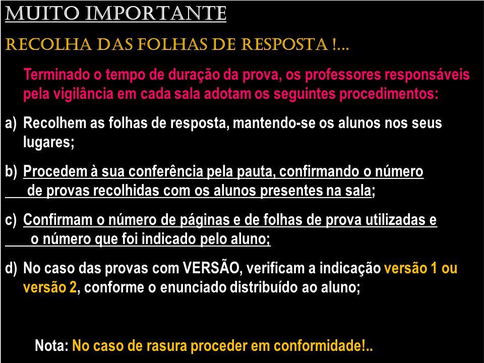 MUITO IMPORTANTE RECOLHA DAS FOLHAS DE RESPOSTA !...