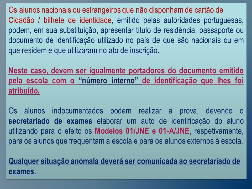 Os alunos nacionais ou estrangeiros que não disponham de cartão de Cidadão / bilhete de identidade, emitido pelas autoridades portuguesas, podem, em sua substituição, apresentar título de residência, passaporte ou documento de identificação utilizado no país de que são nacionais ou em que residem e que utilizaram no ato de inscrição.