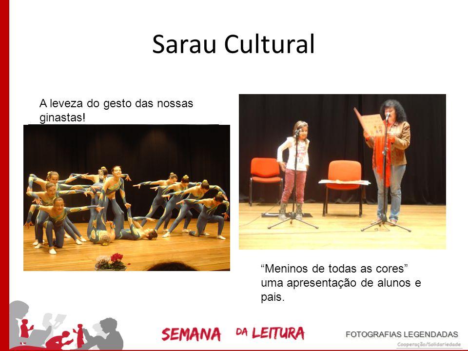 """Sarau cultural A participação dos mais pequeninos… Um momento mágico… """"La Traviata"""" de Verdi FOTOGRAFIAS LEGENDADAS"""