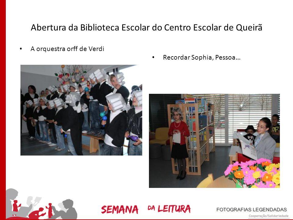 Abertura da Biblioteca Escolar do Centro Escolar de Queirã A nossa estimada Diretora a discursar … Os nossos convidados especiais… as entidades oficia