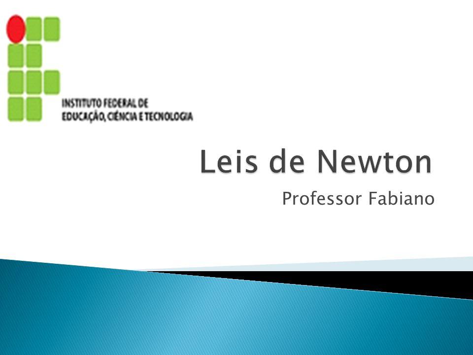  Conhecer o conceito de força, suas medidas e concepções;  Entender a 1ª lei de Newton (inércia de Galileu) e relacionar-la no cotidiano;