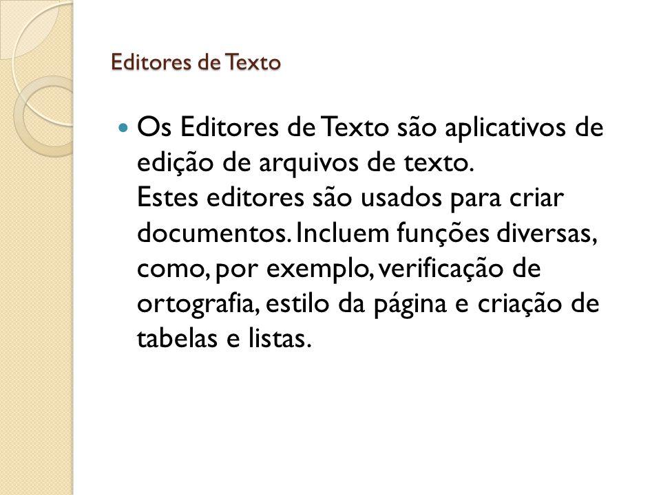 Tipos de software disponíveis para edição de texto