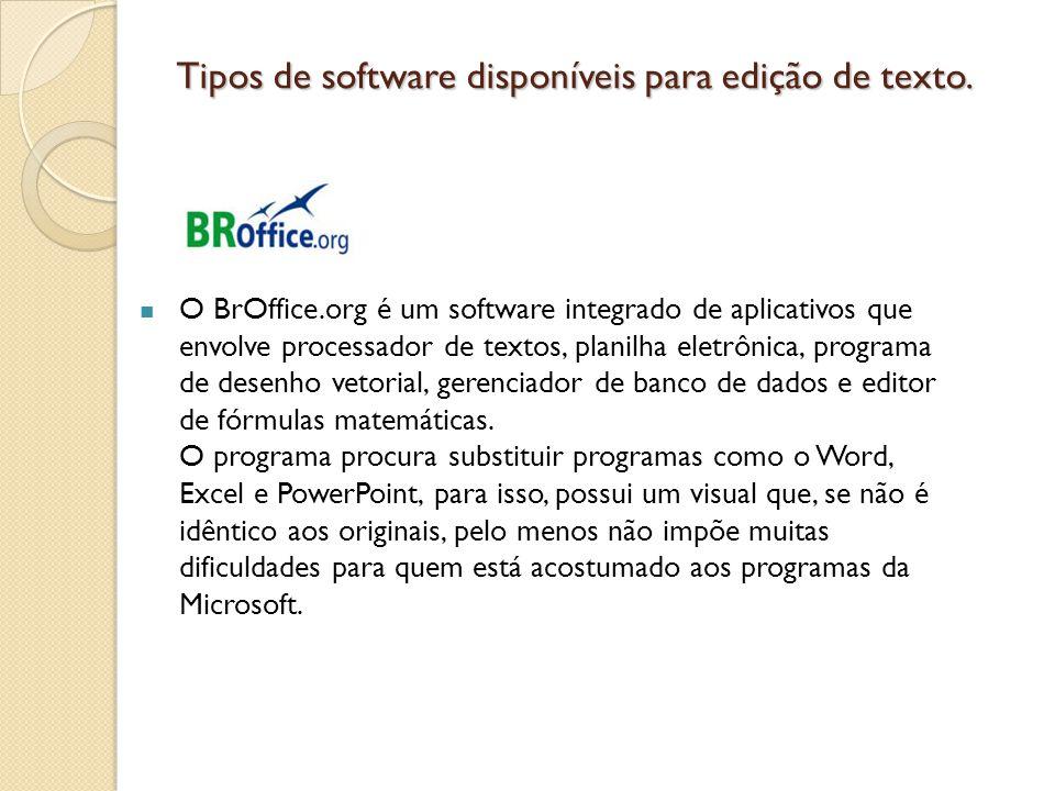 Outros mais simples WordPad: O WordPad é um processador de texto básico que acompanha o Windows.