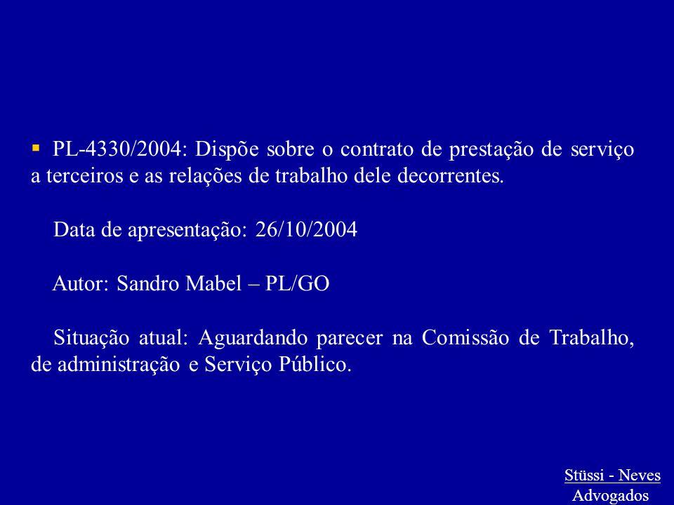  PL-4330/2004: Dispõe sobre o contrato de prestação de serviço a terceiros e as relações de trabalho dele decorrentes. Data de apresentação: 26/10/20