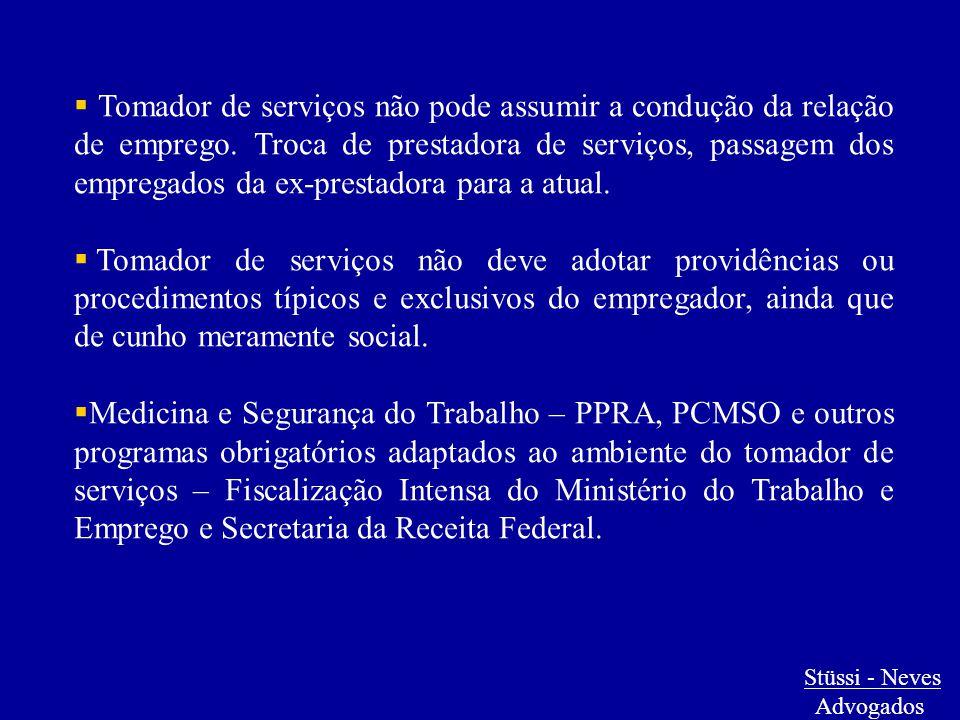  Tomador de serviços não pode assumir a condução da relação de emprego. Troca de prestadora de serviços, passagem dos empregados da ex-prestadora par