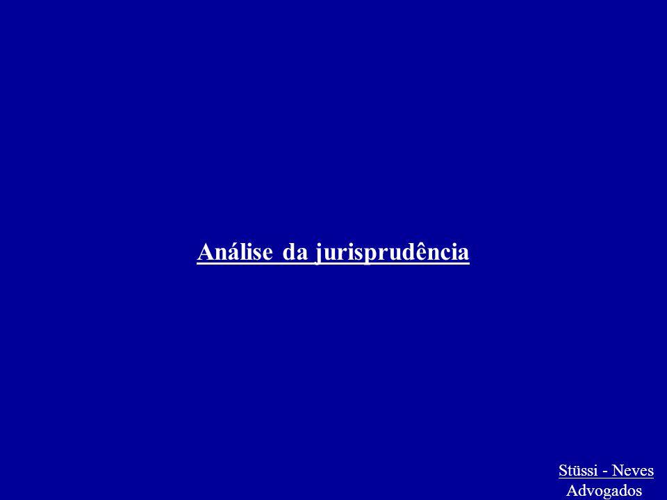 Stüssi - Neves Advogados Análise da jurisprudência
