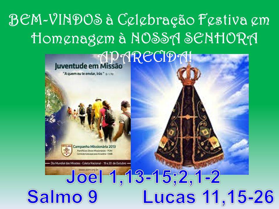 BEM-VINDOS à Celebração Festiva em Homenagem à NOSSA SENHORA APARECIDA!