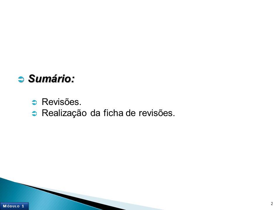 2  Sumário:  Revisões.  Realização da ficha de revisões. M ÓDULO 1
