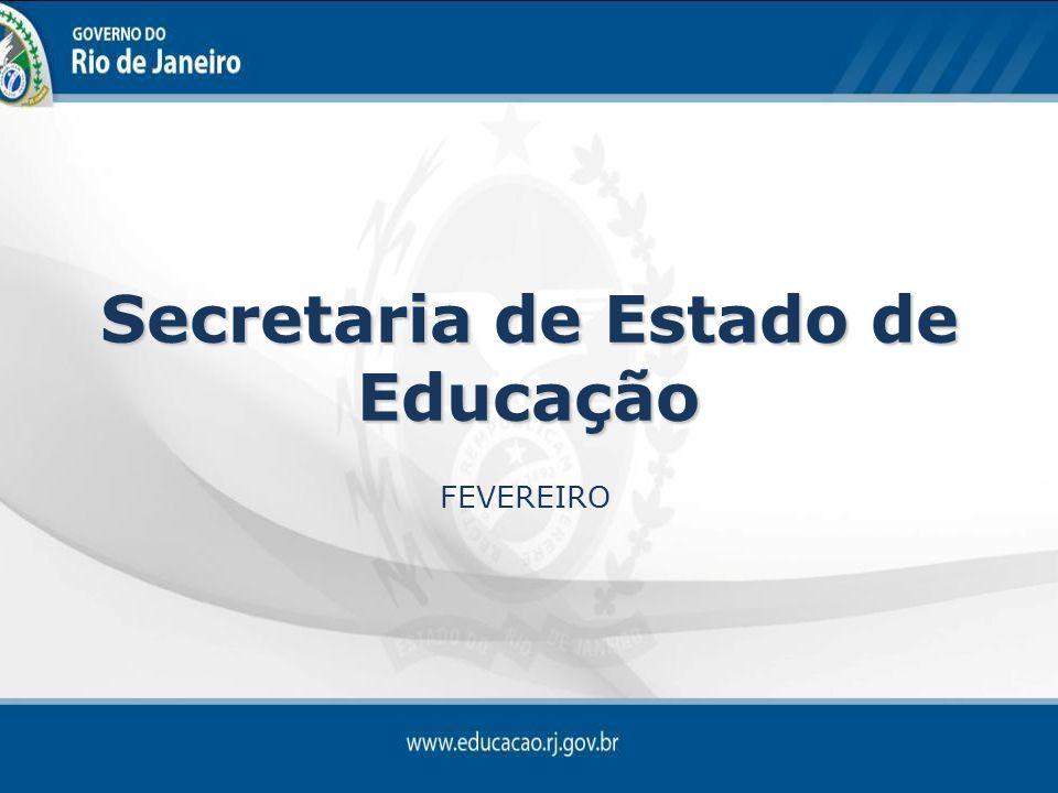 Secretaria de Estado de Educação FEVEREIRO