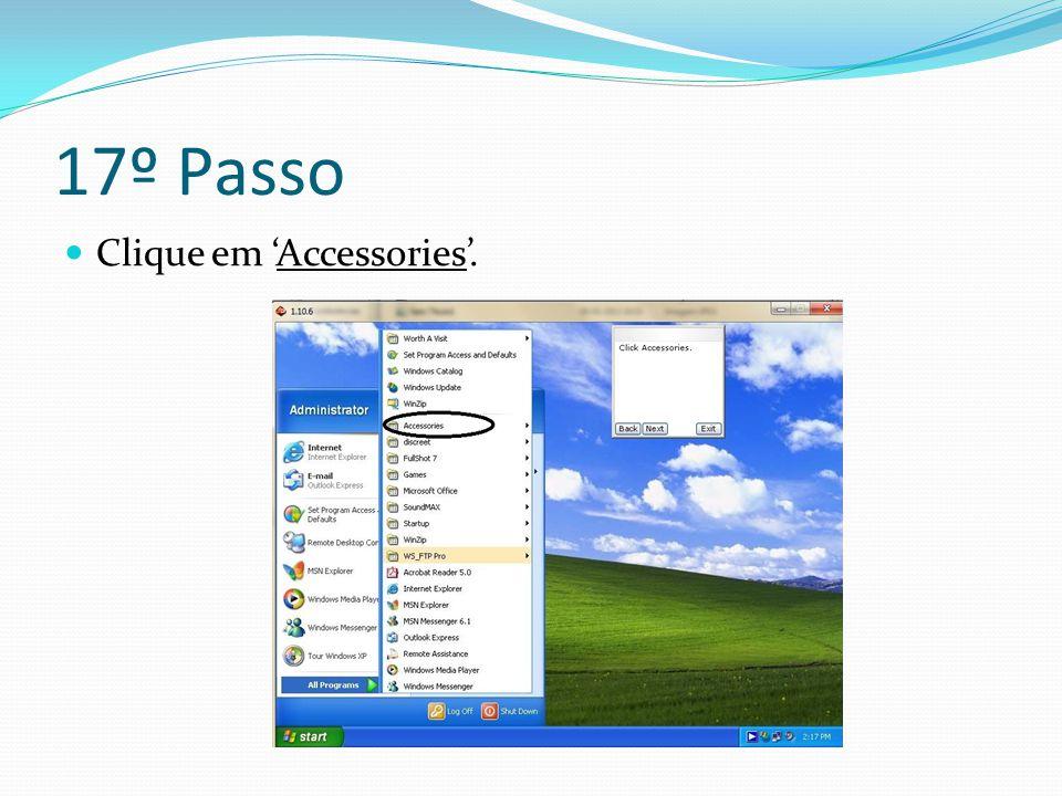 17º Passo Clique em 'Accessories'.
