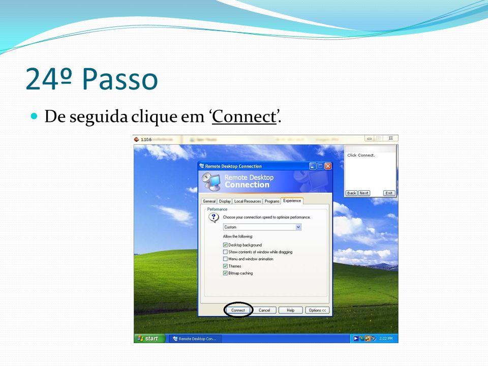 24º Passo De seguida clique em 'Connect'.
