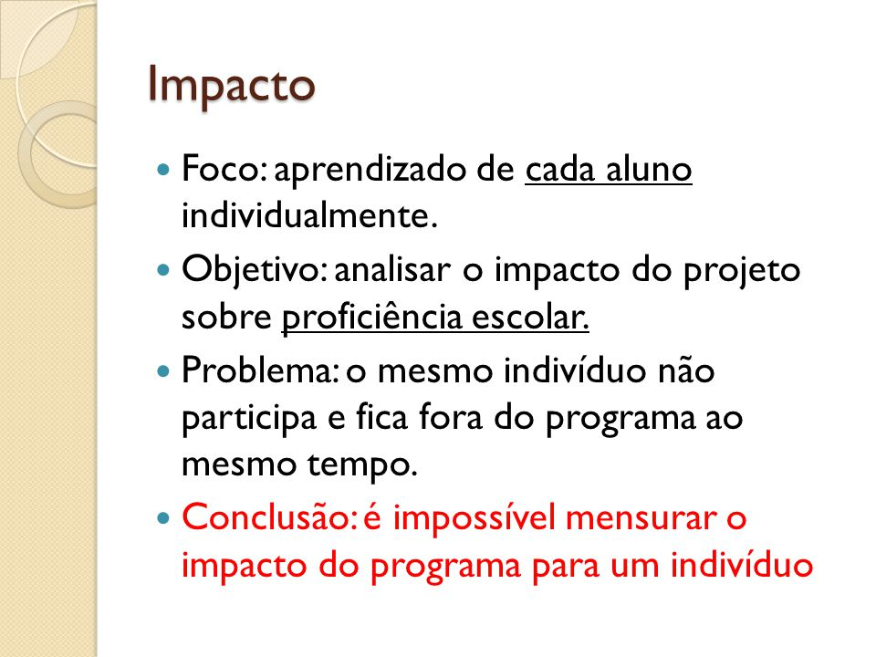 Impacto Foco: aprendizado de cada aluno individualmente.