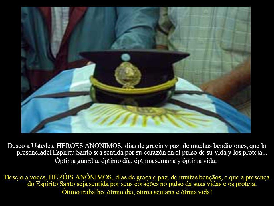 """""""DEDICADO A NUESTROS AMIGOS POLICIAS MILITARES, CIVILES, FEDERALES, CARRETEROS, FERROVIARIOS, PORTUARIOS Y A TODOS LOS POLICIAS DEL MUNDO, QUE DIOS NO"""