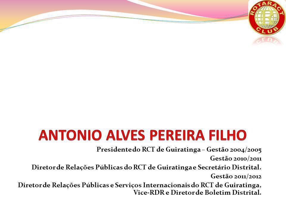 Presidente do RCT de Guiratinga – Gestão 2004/2005 Gestão 2010/2011 Diretor de Relações Públicas do RCT de Guiratinga e Secretário Distrital.