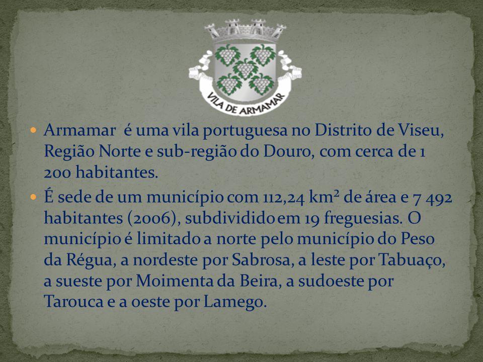 Armamar é uma vila portuguesa no Distrito de Viseu, Região Norte e sub-região do Douro, com cerca de 1 200 habitantes. É sede de um município com 112,