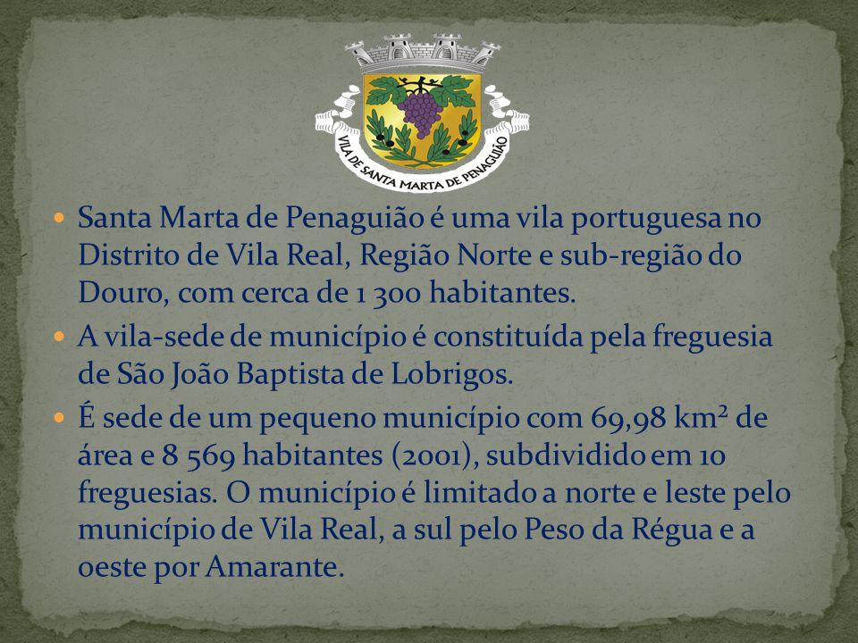 Santa Marta de Penaguião é uma vila portuguesa no Distrito de Vila Real, Região Norte e sub-região do Douro, com cerca de 1 300 habitantes. A vila-sed