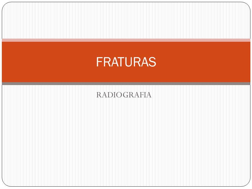 RADIOGRAFIA FRATURAS