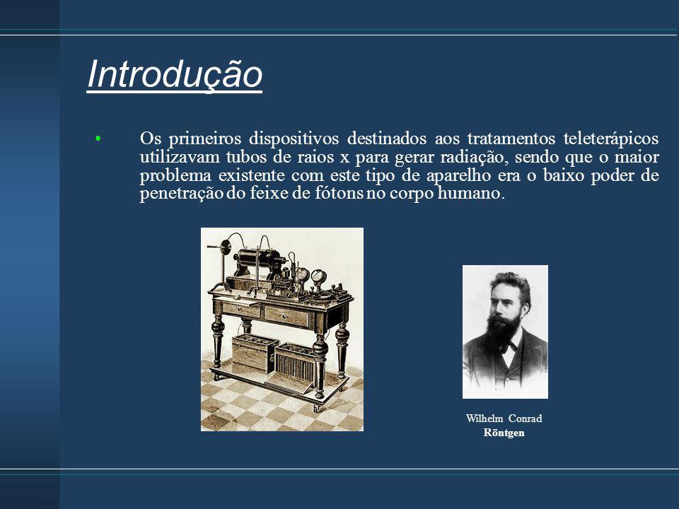 Introdução Os primeiros dispositivos destinados aos tratamentos teleterápicos utilizavam tubos de raios x para gerar radiação, sendo que o maior probl