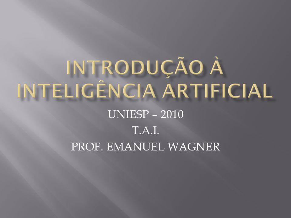 UNIESP – 2010 T.A.I. PROF. EMANUEL WAGNER