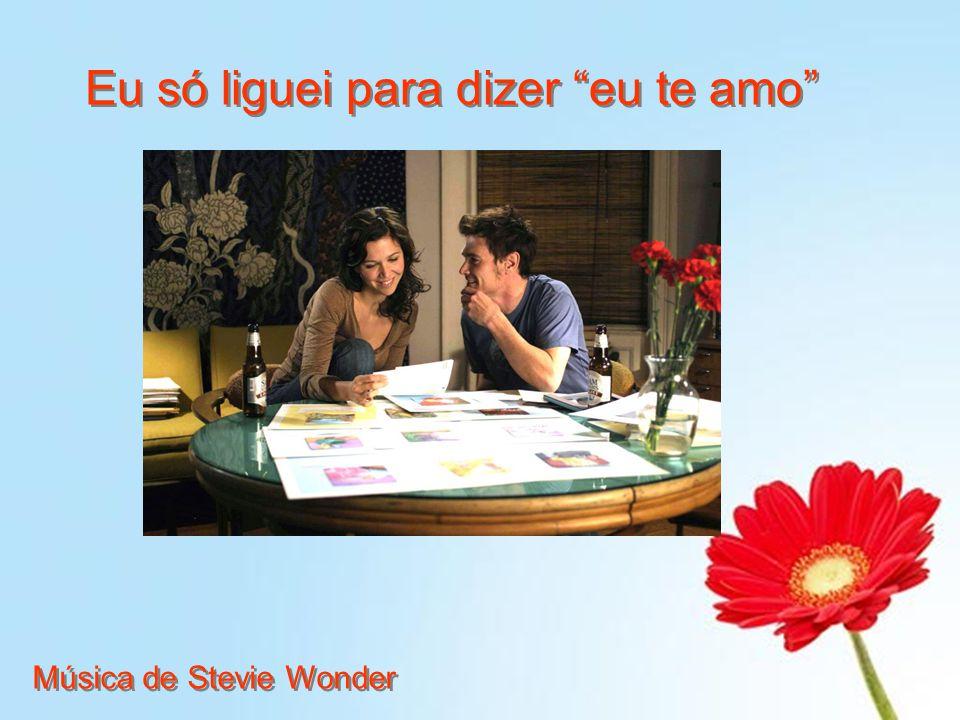 Eu só liguei para dizer eu te amo Música de Stevie Wonder