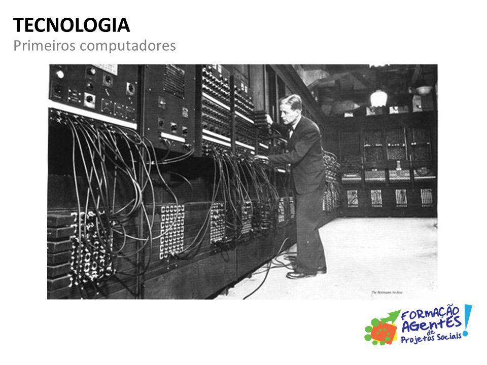 Primeiros computadores TECNOLOGIA