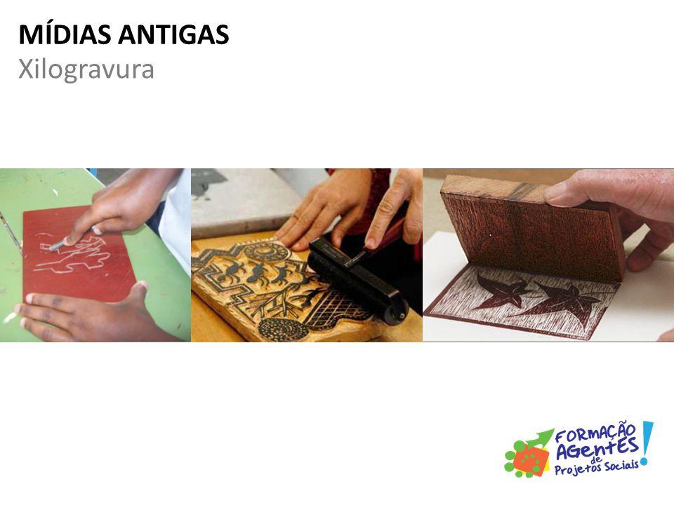 Xilogravura MÍDIAS ANTIGAS