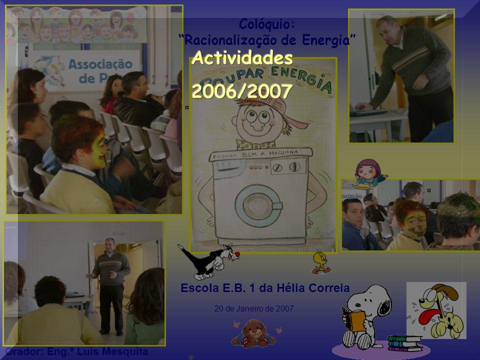 Colóquio: Racionalização de Energia Escola E.B.