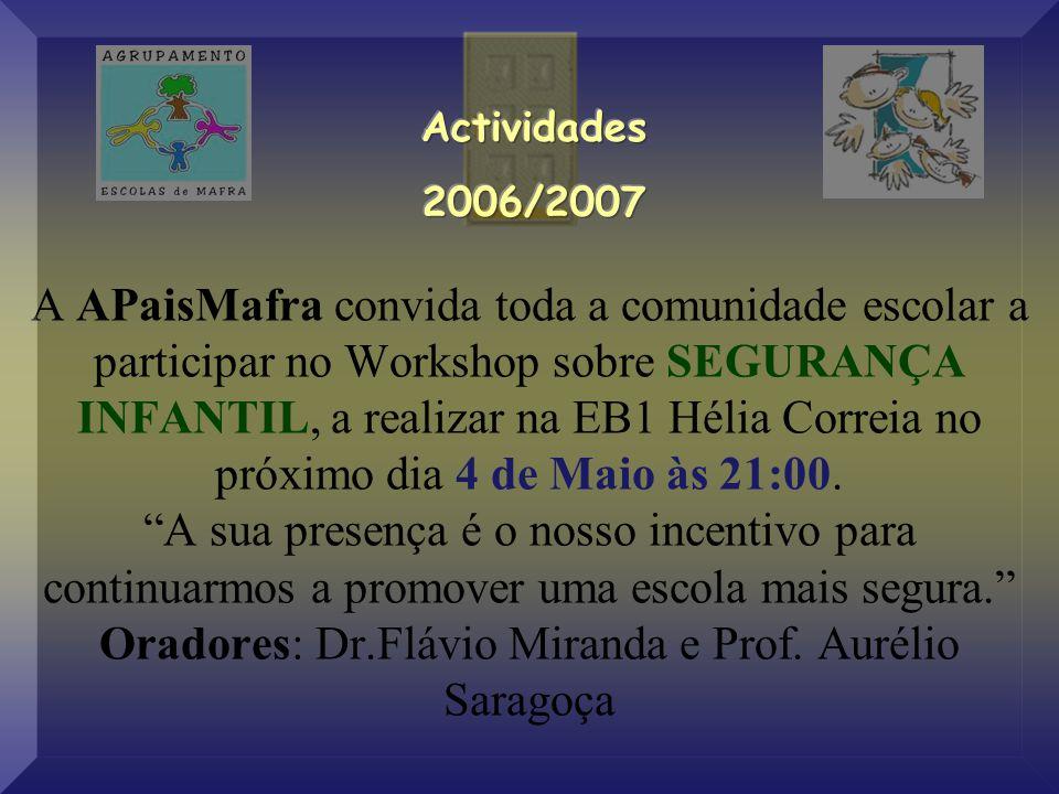 A APaisMafra convida toda a comunidade escolar a participar no Workshop sobre SEGURANÇA INFANTIL, a realizar na EB1 Hélia Correia no próximo dia 4 de Maio às 21:00.
