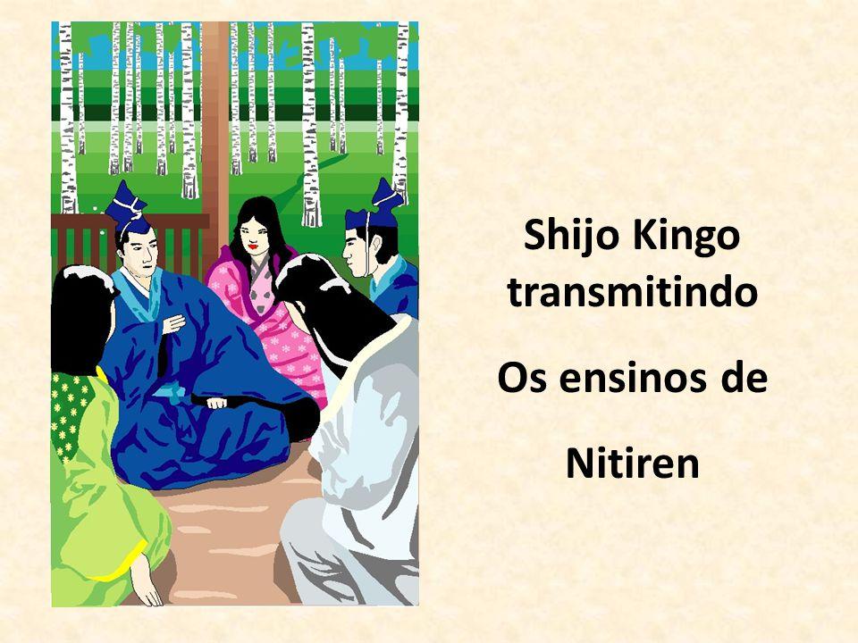 Shijo Kingo transmitindo Os ensinos de Nitiren