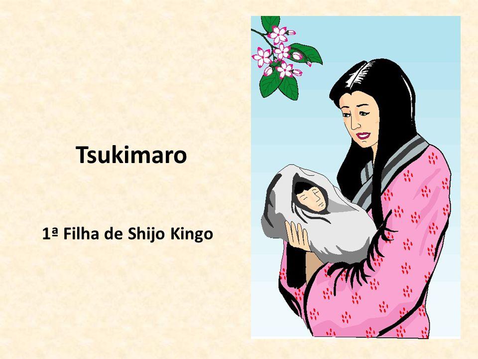 Tsukimaro 1ª Filha de Shijo Kingo