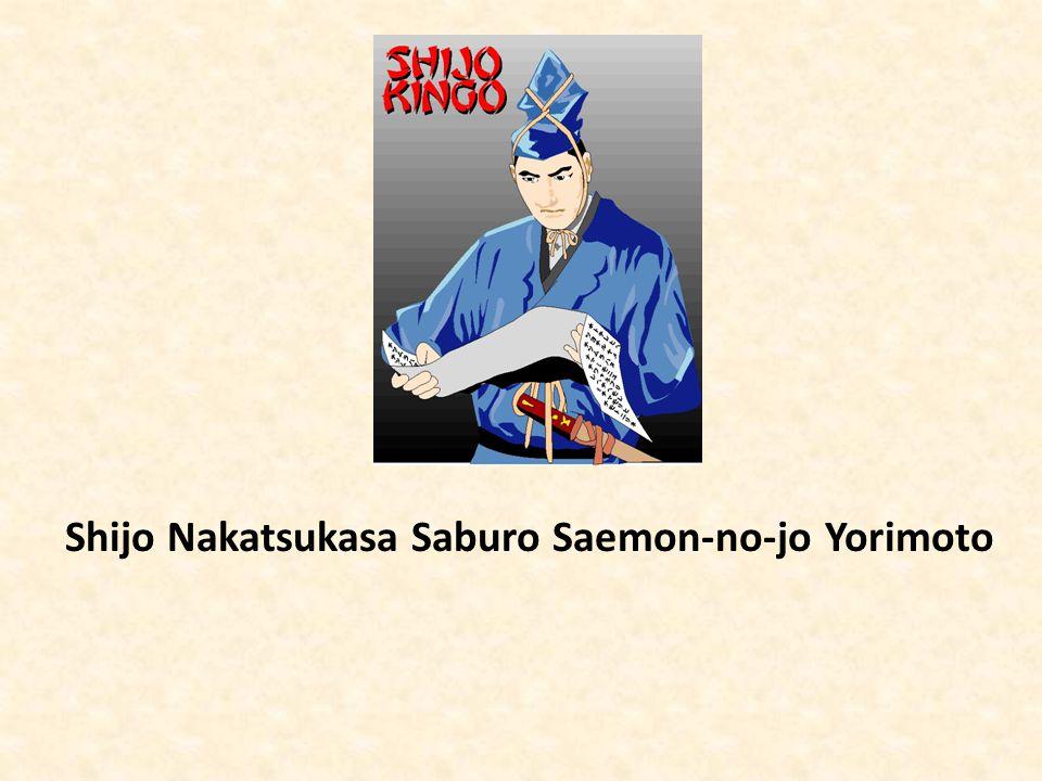 Shijo Nakatsukasa Saburo Saemon-no-jo Yorimoto