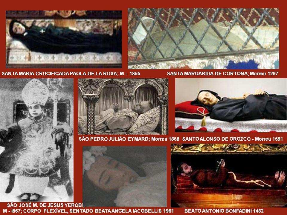 Algunos santos decompuseram-se por terem pedido em oração a Deus, como foram os casos de Santa Teresinha, Santa Faustina, São Francisco, Santo António