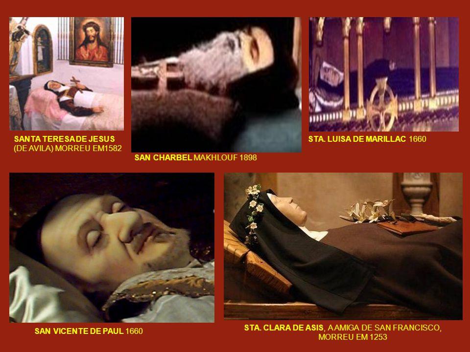 STA.CLARA DE ASIS, A AMIGA DE SAN FRANCISCO, MORREU EM 1253 SAN VICENTE DE PAUL 1660 STA.