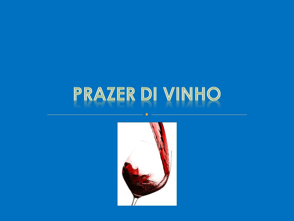 O vinho alegra o coração de um homem , diz salmo bíblico.