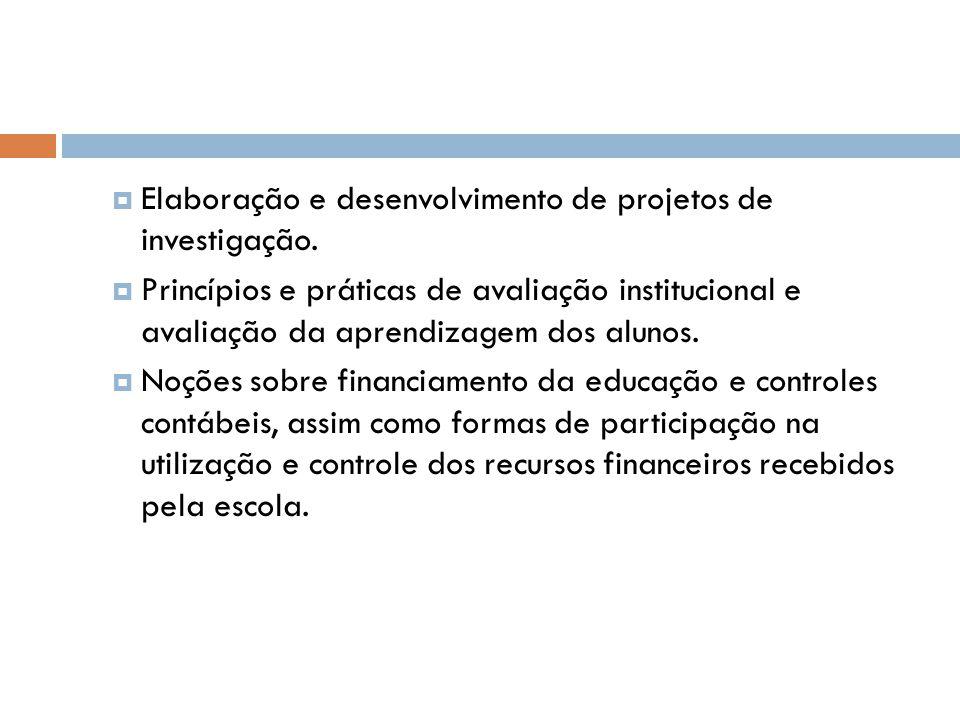  Elaboração e desenvolvimento de projetos de investigação.