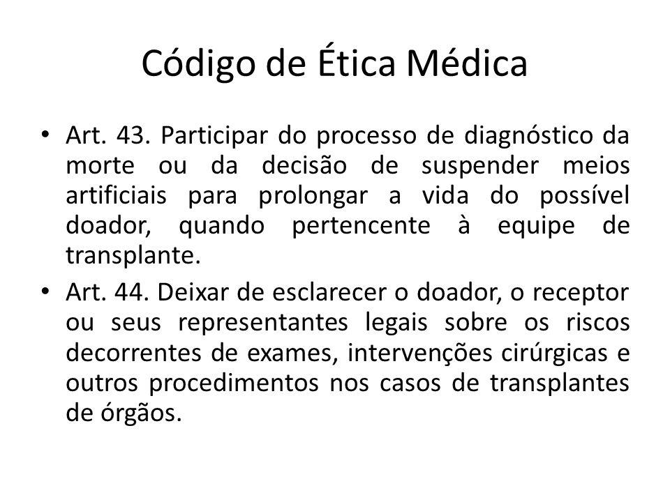 Código de Ética Médica Art.43.