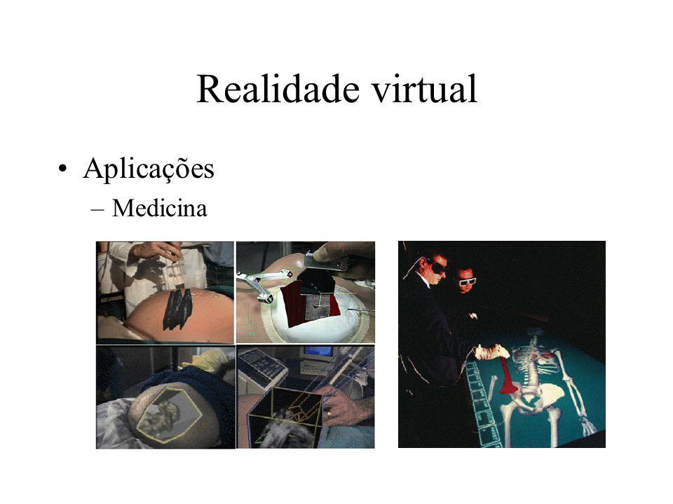 Realidade virtual Aplicações –Medicina