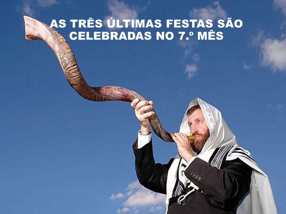 AS TRÊS ÚLTIMAS FESTAS SÃO CELEBRADAS NO 7.º MÊS