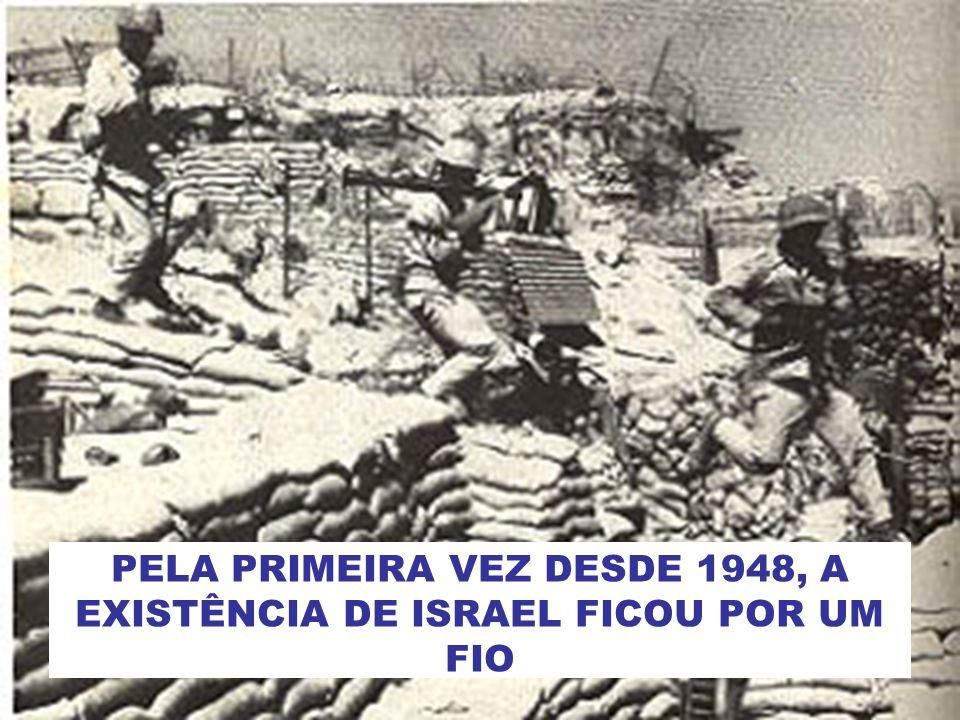 PELA PRIMEIRA VEZ DESDE 1948, A EXISTÊNCIA DE ISRAEL FICOU POR UM FIO