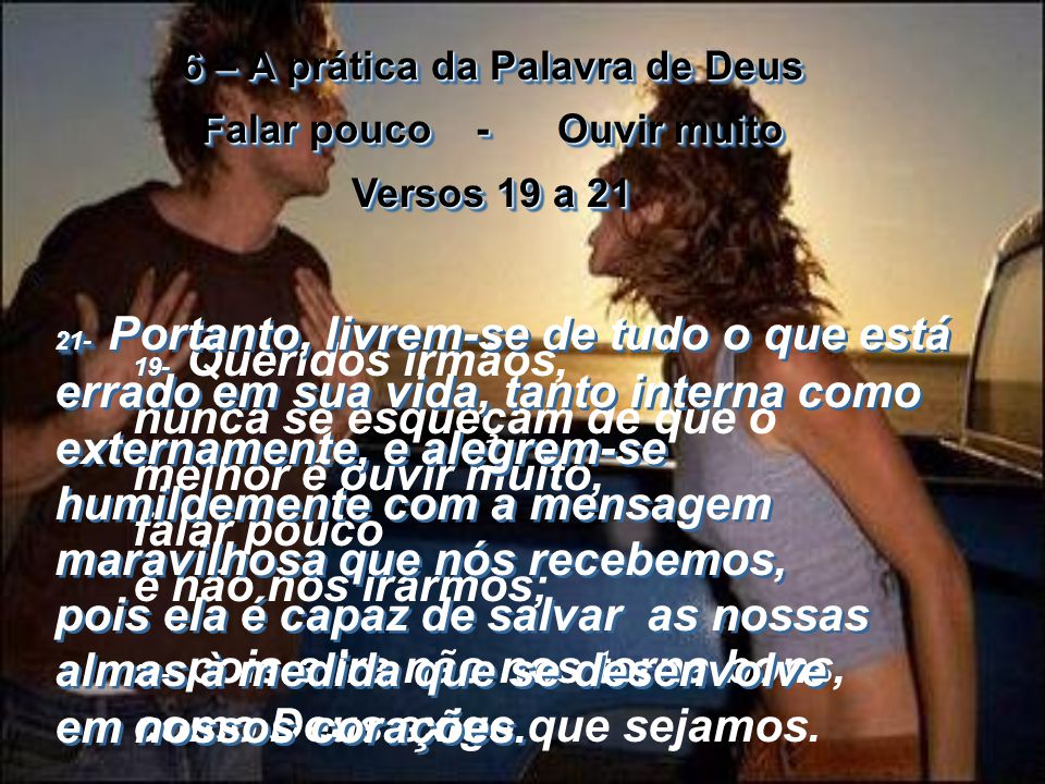 5 – A origem do bem Versos 17 a 18 5 – A origem do bem Versos 17 a 18 17- Mas tudo quanto é bom e perfeito nos vem de Deus, o Criador de toda luz, e q