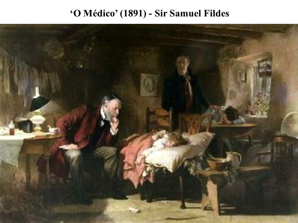 'O Médico' (1891) - Sir Samuel Fildes