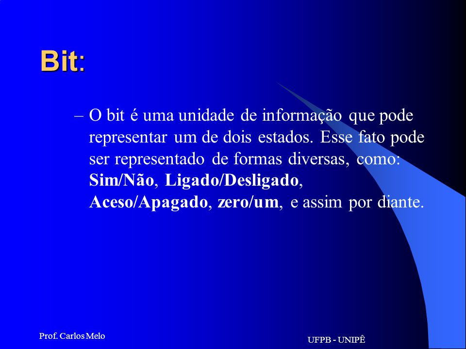 UFPB - UNIPÊ Prof. Carlos Melo Banda Larga serviço de acesso à web em altíssima velocidade. As tevês a cabo (Big TV) funcionam com banda larga, a broa