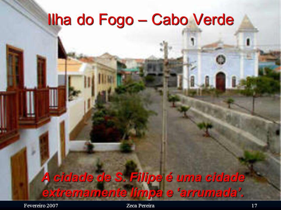Fevereiro 2007Zeca Pereira16 Ilha do Fogo – Cabo Verde Pôr de sol com a ilha da Brava no horizonte.