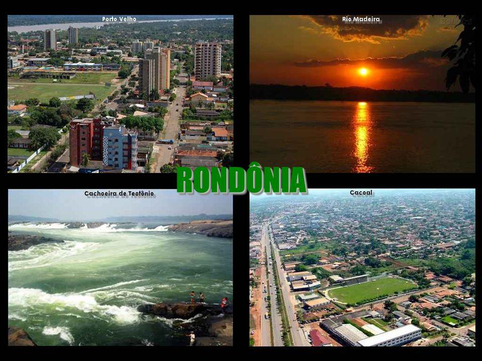RONDÔNIA RONDÔNIA