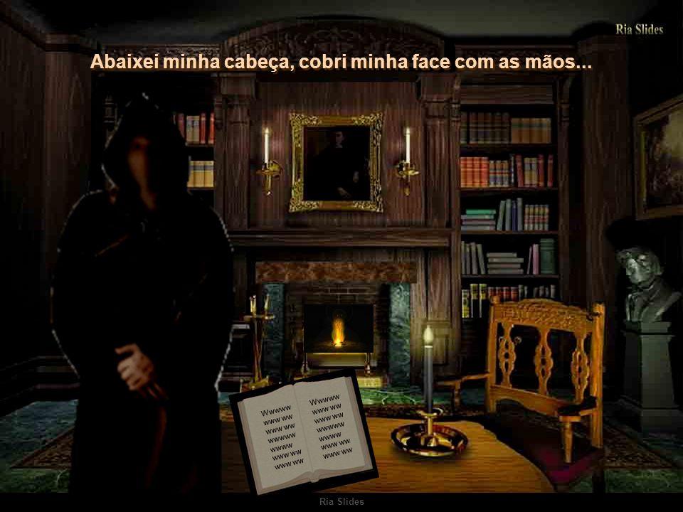 Ria Slides Wwwww www ww www ww wwwww wwww www ww www ww - Pois é, disse o guardião.
