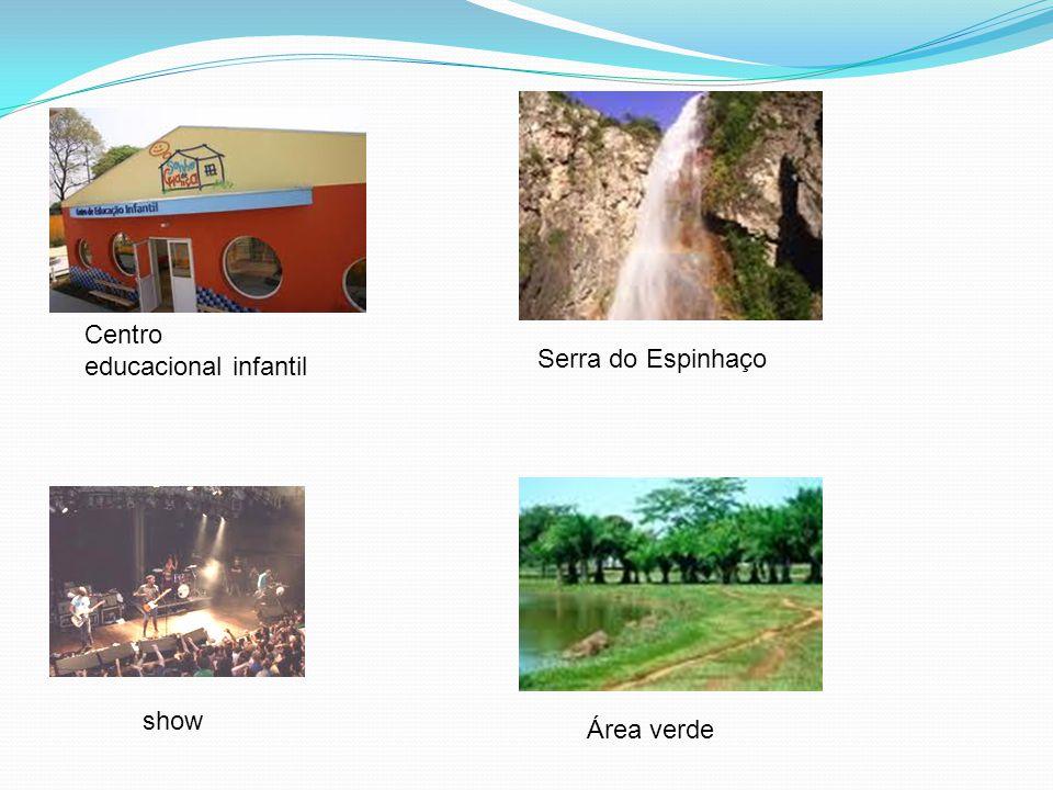 show Centro educacional infantil Serra do Espinhaço Área verde