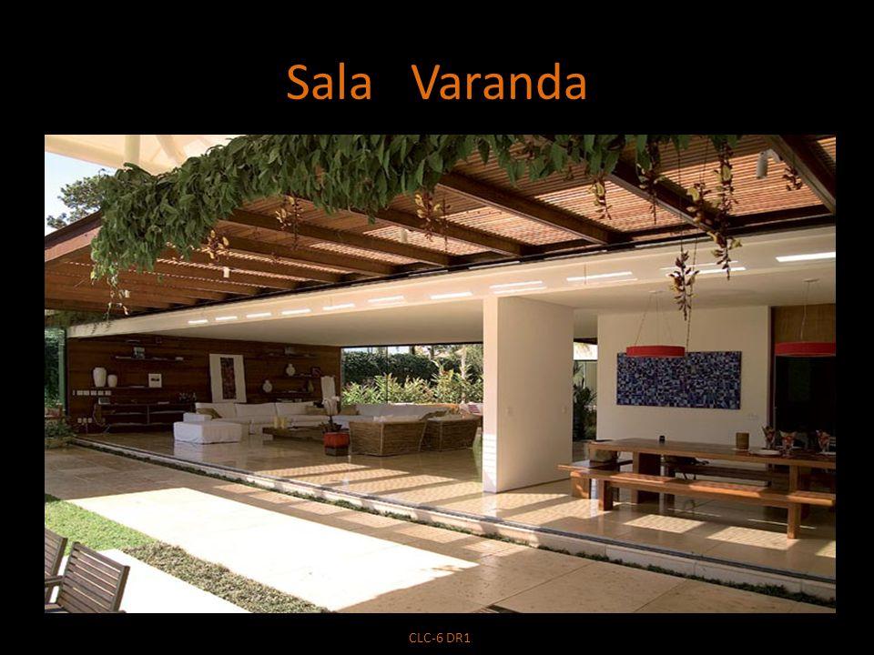 Sala Varanda CLC-6 DR1