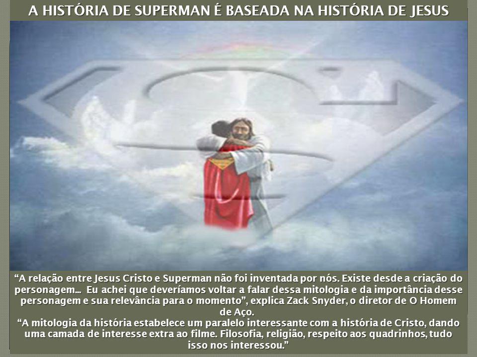 A relação entre Jesus Cristo e Superman não foi inventada por nós.