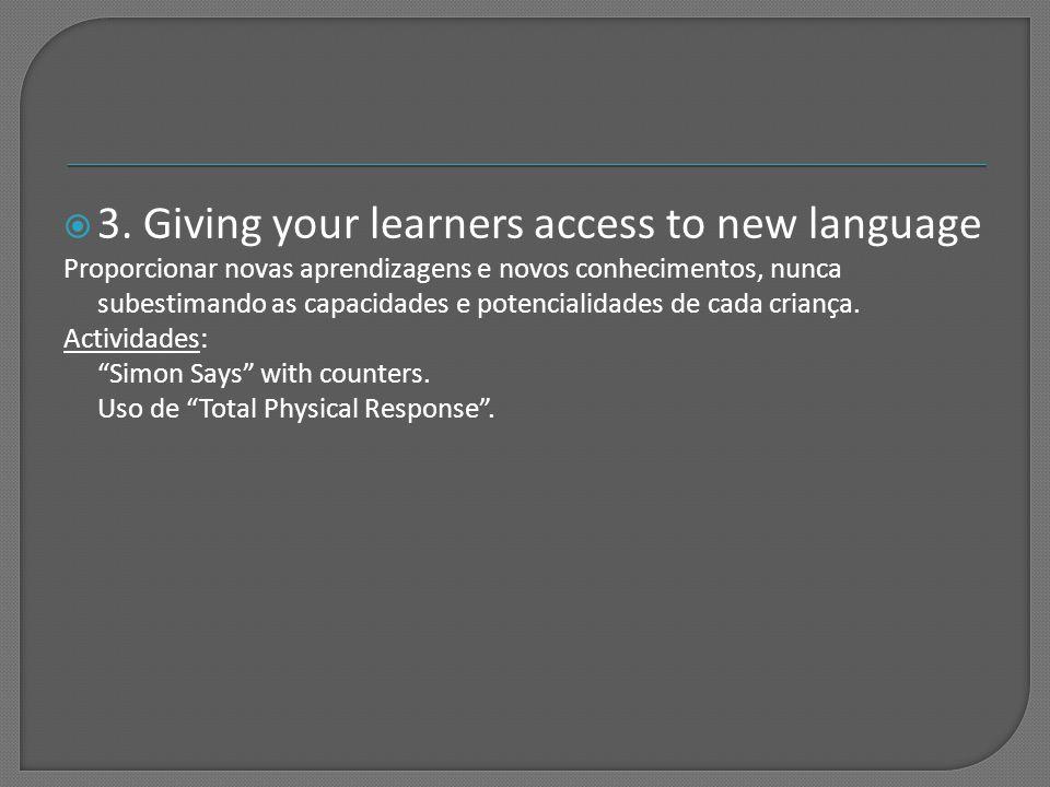  1. Getting to know your learners Para provar a importância de conhecer os aprendentes em L.E.