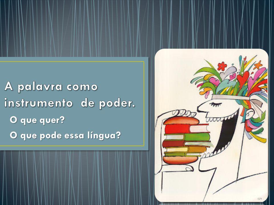 Flor do Lácio sambódromo Lusamérica latim em pó O que quer e o que pode essa língua.